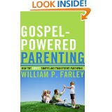 Gospel Powered Parenting